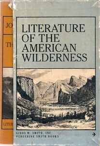 Literature of the American Wilderness, 4 Volume series