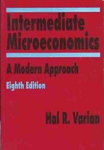NEW:Intermediate Microeconomics : A Modern Approach by Hal R. Varian 8ED INTL ED
