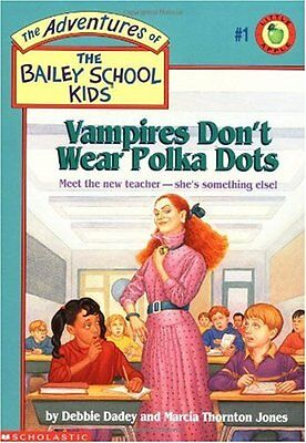 Vampires Dont Wear Polka Dots (The Adventures Of The Bailey School Kids) by Deb Wear Polka Dots