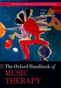 The Oxford Handbook of Music Therapy, Jane Edwards