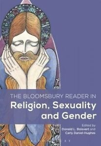 NEW The Bloomsbury Reader in Religion, Sexuality, and Gender