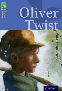 Oxford Reading Tree TreeTops Classics: Level 17 More Pack A: Oliver Twist, Dicke
