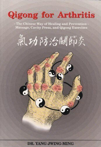 Qigong For Arthritis  The Chinese Way Of Healing And Prevention   Mas