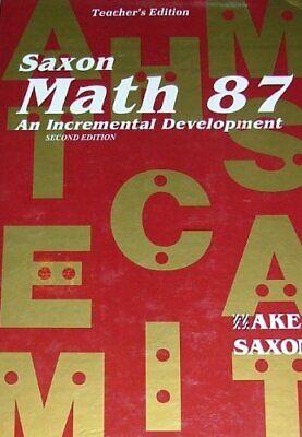 Saxon Math 87: An Incremental Development Teacher's Edition