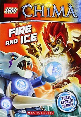 LEGO Legends of Chima: Fire and Ice (Chapter Book #6) by Greg Farshtey