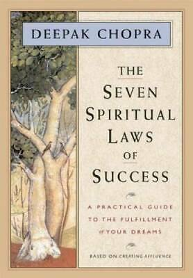 The Seven Spiritual Laws of Success: A Practical Guide to the Fulfillment - GOOD