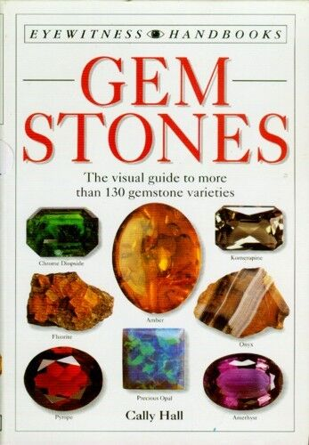 Gem Identification Handbook Encyclopedia History Fakes 800 Color Pix 130 Species