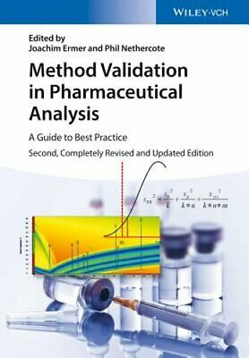 Method Validation in Pharmaceutical Analysis: A Guide to Best Practice by