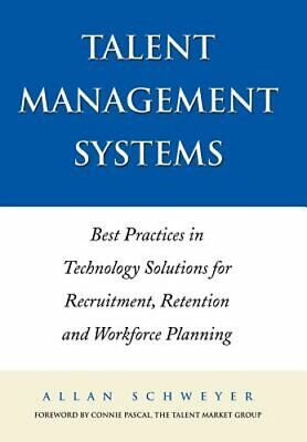 Talent Management Systems: Best Practices in Technology Solutions for: