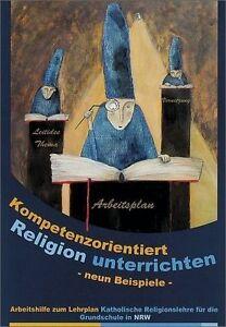 Kompetenzorientiert Religion Unterrichten 9 von Esther Dreiner, Annette Voss...