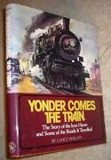 Yonder Comes The Train