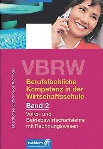 Berufsfachliche-Kompetenz-in-der-Wirtschaftsschule-2-VBRW-Schuelerbuch-v-Klaus