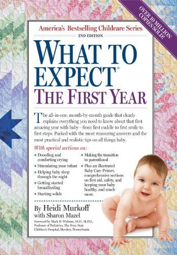 What To Expect The First Year, Second Edition By Sandee Hathaway, Arlene Eisenbe