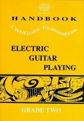 London College of Music ELECTRIC GUITAR PLAYING GRADE 2  Skinner, Tony Paperback