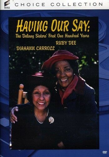 Having Our Say: The Delany Sisters' First One Hun (2012, REGION 0 DVD New) DVD-R