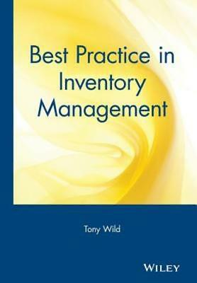 Best Practice in Inventory Management by Tony Wild:
