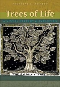 USED (LN) Trees of Life: A Visual History of Evolution by Theodore W. Pietsch
