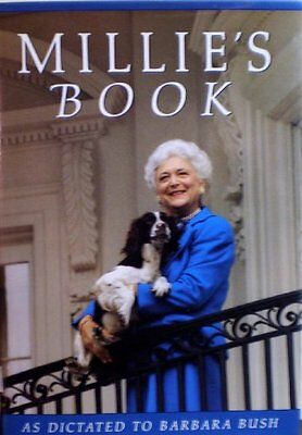 Millies Book  As Dictated To Barbara Bush By Barbara Bush