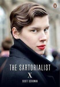 The Sartorialist: X by Schuman, Scott -Paperback