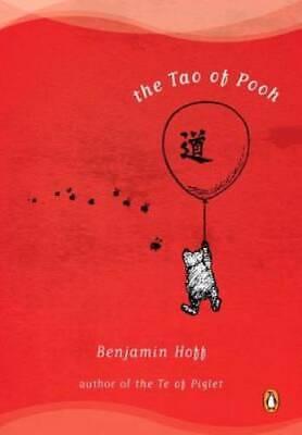 The Tao of Pooh - Paperback By Hoff, Benjamin - GOOD