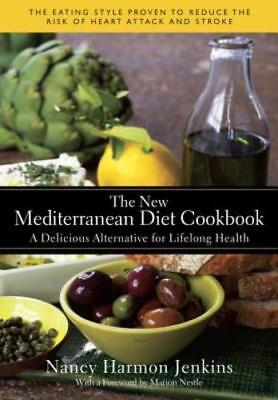 The New Mediterranean Diet Cookbook  A Delicious Alternative For Lifelong Health