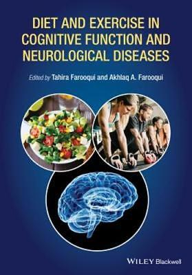 Diet And Exercise In Cognitive Function And Neurological Diseases By Farooqui