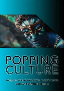 POPPING CULTURE Pomerance & Sakeris (6th Expanded Edition)