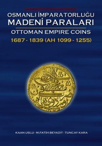 Ottoman Empire Coins  1689-1839 (Book #2)