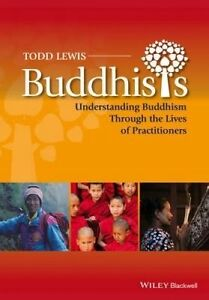 Buddhists, Todd Lewis
