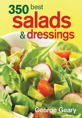 350 Best Salads and Dressings (350 Best Salads And Dressings)