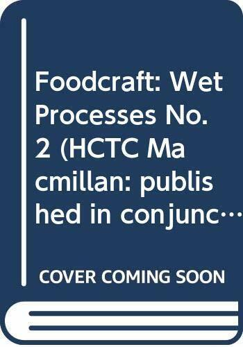 Foodcraft: 2: the Wet Processes Paperback Book The Fast Free Shipping