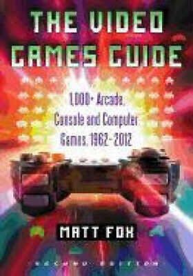 Computer Games - The Video Games Guide: 1,000+ Arcade, Console and Computer Games, 1962-2012,