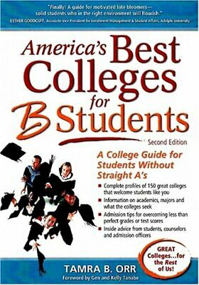 America s Best Colleges for B Students  A College Guide for Students (Best Colleges For A Students)
