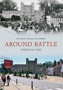 Around Battle Through Time, Nathan Dylan Goodwin, New Book