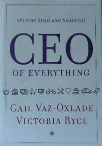 CEO of EVERYTHING-Flying Solo and Soaring-Free Shipping in B.C.