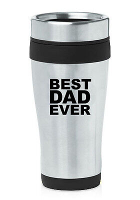 Stainless Steel Insulated 16oz Travel Mug Coffee Cup Best Dad