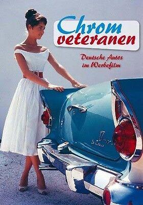 DVD * CHROMVETERANEN - DEUTSCHE AUTOS IM WERBEFILM # NEU OVP