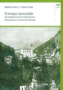 Renzetti-Taiani-IL-TEMPO-IMMOBILE-UN-039-ESPERIENZA-DI-CONDIVISIONE-DEL-PASSATO