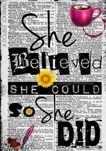 She Believed She Could So She Did - A Double Journal by Mitchell-Jones, Rogena