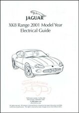 JAGUAR XK8 2001 MANUAL ELECTRICAL GUIDE SHOP SERVICE