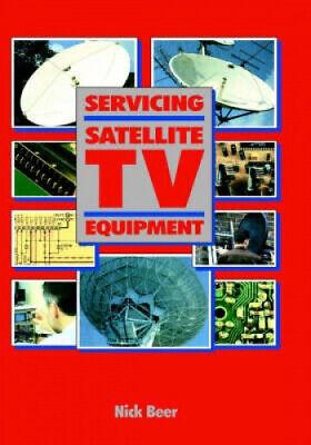 Servicing Satellite TV Equipment by Nick Beer.