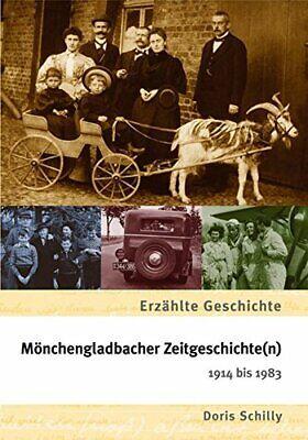 Mönchengladbacher Zeitgeschichte 1914 - 1983 NRW Stadt Bildband Buch Fotos AK