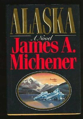 Alaska By James A  Michener
