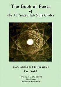 The Book of Poets of the Ni'matullah Sufi Order by Smith, Paul -Paperback