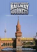 The Worlds Greatest Railway Journeys