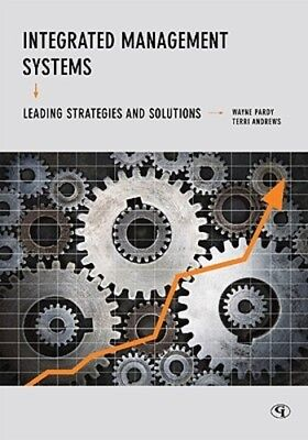 Integrated Management Systems  Leading Strategies And Solutions By Wayne Pardy