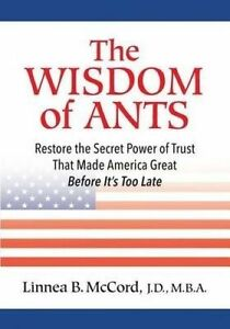 The Wisdom of Ants: 10 Commandments Oftrust by McCord, Linnea B. -Paperback