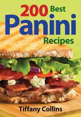 200 Best Panini Recipes by Tiffany Collins, NEW Book, FREE & ,