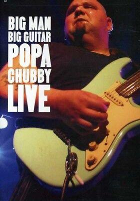 Big Man Big Guitar (Popa Chubby - Big Man Big Guitar: Popa Chubby Live [New DVD] )