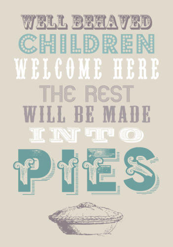 Well Behaved Children Welcome Tea Towel 100% Cotton Home & Dry Range Gift Idea